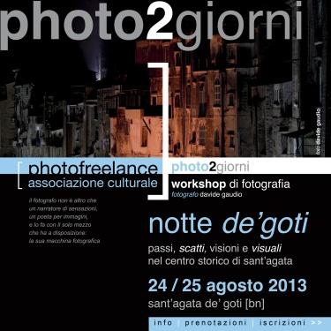 notte de'goti | 2013