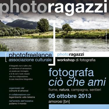 fotografa ciò che ami   2013