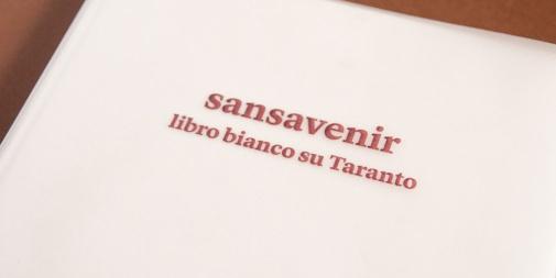 SANSAVENIR - LIBRO BIANCO SU TARANTO