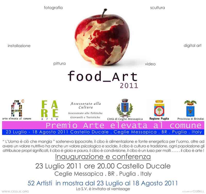 """FOOD ART 2011 Premio """"Arte elevata al comune"""" - Ceglie Messapica (Brindisi)"""
