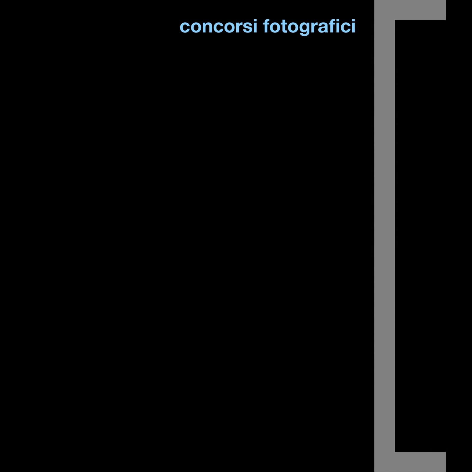 concorsi  - il concorso fotografico come strumento di valorizzazione del territorio o come mezzo di denuncia della realtà in un mondo dove bellezze naturalistiche eccezionali, storia millenaria e pregevoli manufatti architettonici gareggiano con i peggiori scempi dei nostri giorni. il concorso fotografico anche come modo per mettersi in gioco, gareggiano con altri fotografi.