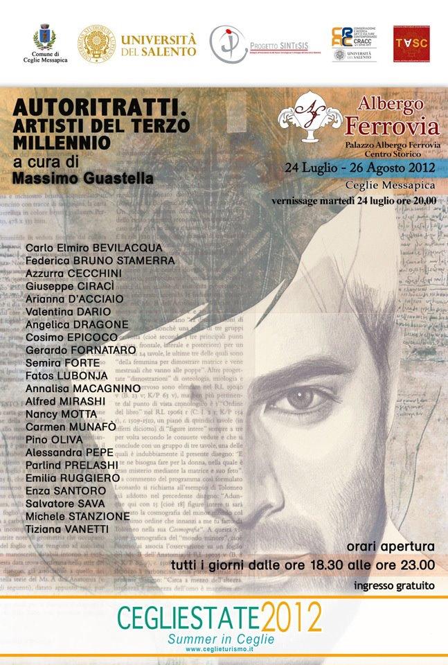 AUTORITRATTI. ARTISTI DEL TERZO MILLENNIO (2012) - CEGLIESTATE 2012, Ceglie Messapica (BR)